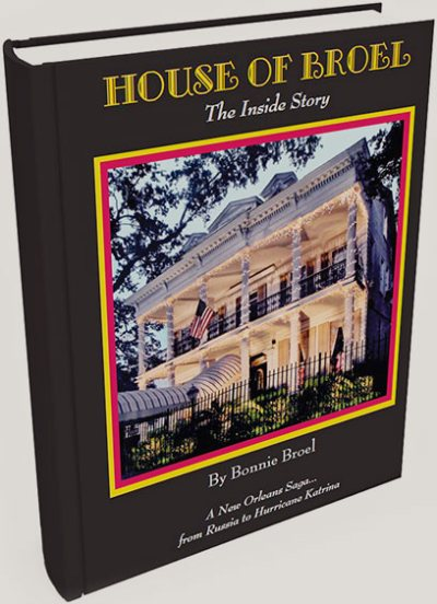 House of Broel: A New Orleans Saga from Russia to Hurricane Katrina